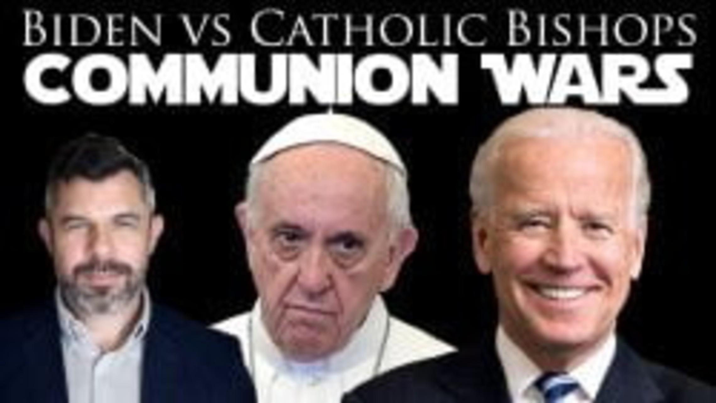 Biden Vs Catholic Bishops: Communion Wars – Biden doubts Bishops will ban him
