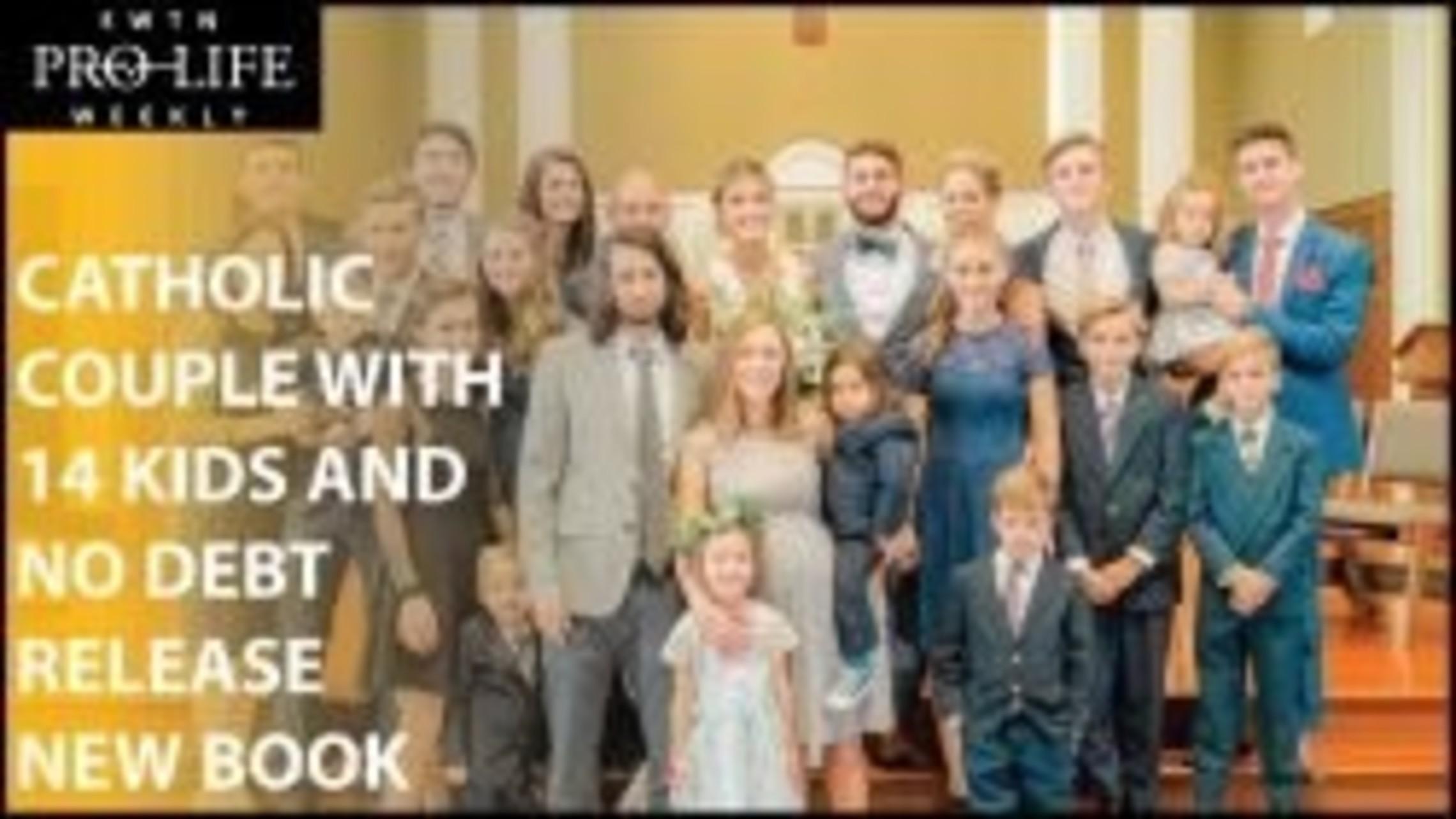 Catholic Couple with 14 Kids