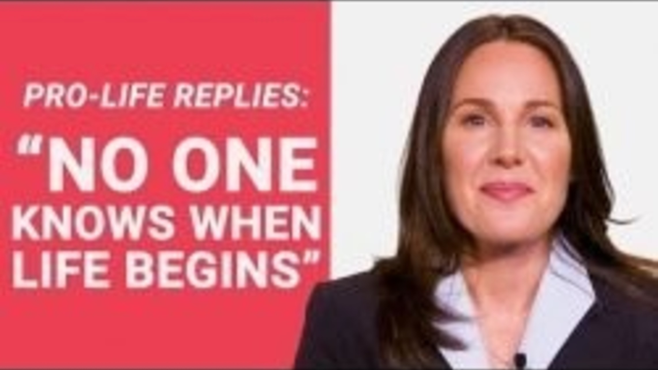 """The Pro-Life Reply to: """"No One Knows When Life Begins"""""""